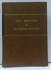 Biblioteca Lisa Da Matemática Moderna Vol2 Álgebra Elementar