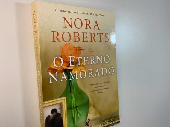 Livro O Eterno Namorado - Nora Roberts