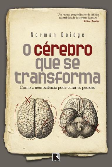 O Cerebro Que Se Transforma