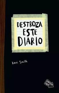 Destroza Este Diario - Keri Smith Libro Nuevo
