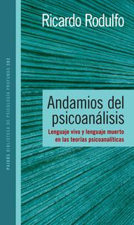 Andamios Del Psicoanálisis De Ricardo Rodulfo - Paidós