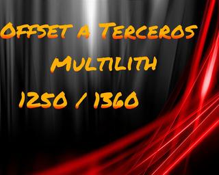 Impresiones Offset A Terceros Multhilit 1250 / 1360 Numerado