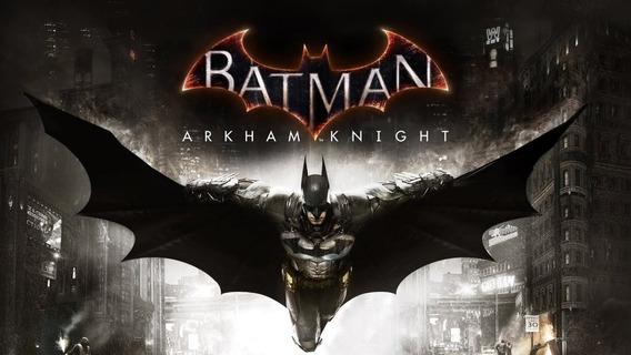 Batman Arkham Knight + 2 Jogos Extra- Pc Frete Gratis