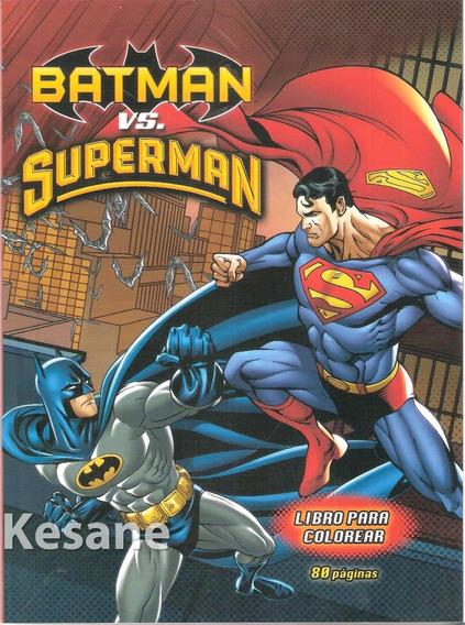 Libro Para Colorear 80 Pag. Batman Superman Superheroes