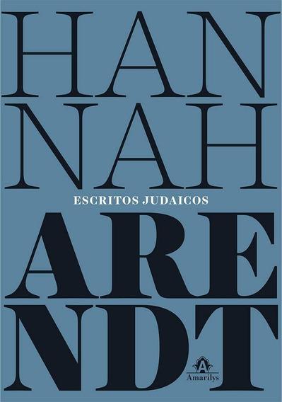 Livro Escritos Judaicos Hannah Arendt Judaísmo Frete Grátis