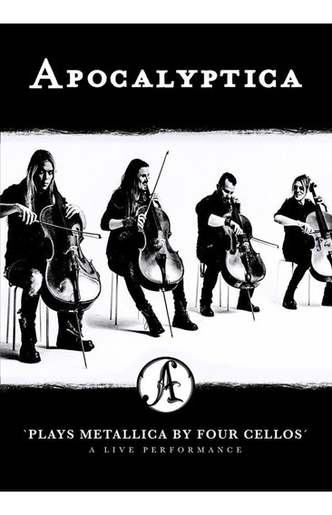 Apocalyptica Plays Metallica By 4 Cellos Live Perfomance Dvd