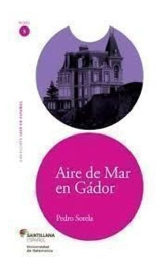 Livro Aire De Mar En Fádor - Nivel 5 Pedro Sorela