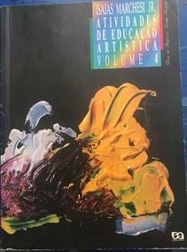 Livro Atividades De Educação Artística - Vol 4