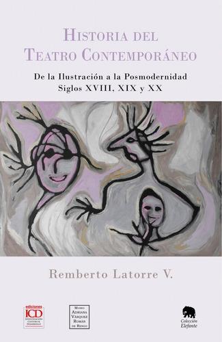 Imagen 1 de 1 de Historia Del Teatro Contemporáneo, De Remberto Latorre