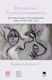 Historia Del Teatro Contemporáneo, De Remberto Latorre