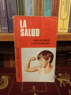 La Salud. Biblioteca Básica Bruguera