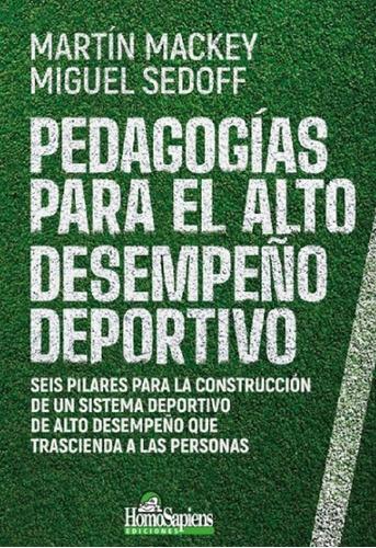 Libro  Pedagogías Para El Alto Desempeño Deportivo