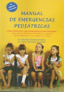 Manual De Emergencias Pediátricas (nuevo) Cárdenas/manrique