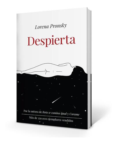 Libro Despierta - Lorena Pronsky