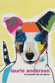 Corazon De Un Perro, El - Laurie Anderson