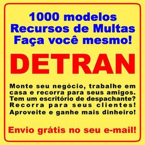 Recursos De Multas Do Detran - Kit 1000 Modelos