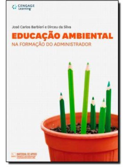 Educacao Ambiental - Na Formacao Do Administrador