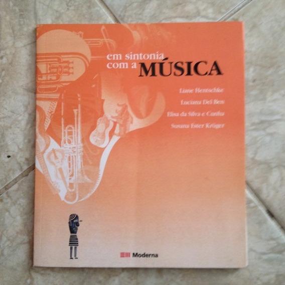 Livro Em Sintonia Com A Música Liane Hentschke - Com Cd