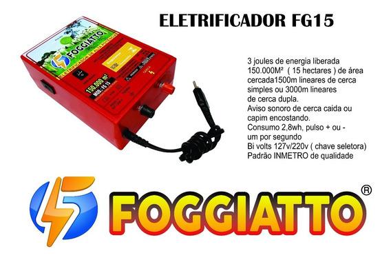 Eletrificador Foggiatto 150.000m² 15ha 127v /220v 3 Joule