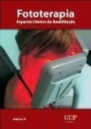 Fototerapia Aspectos Clínicos Da Reabilitação