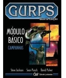 Gurps Rpg - Quarta Edição - Módulo Básico - Campanhas