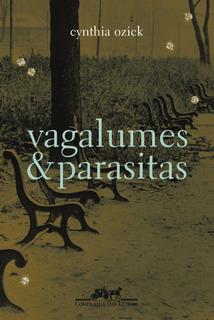 Livro Vagalumes E Parasitas