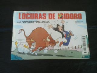 Locuras De Isidoro # 436: ¡la Corrida Del Siglo!
