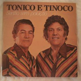 Lp Tonico E Tinoco 1977 Sertão Sem Poluição, Vinil Sertanejo