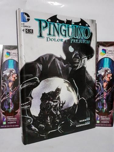 Batman. Pingüino: Dolor Y Prejuicio. Cómic Ecc Sudamérica