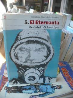 El Eternauta I - Oesterheld Clarin