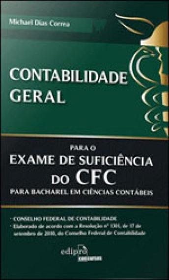 Contabilidade Geral - Para O Exame De Suficiencia Do Cfc Par