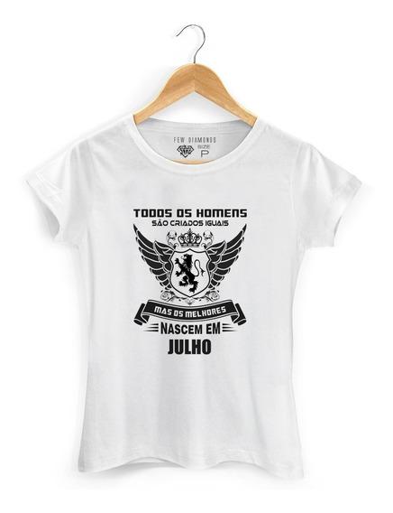 Camiseta Todos Os Homens Nascem Iguais Melhores Em Julho
