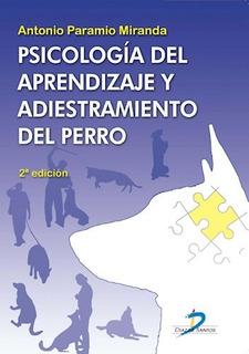 Libro Psicologia Del Aprendizaje Y Adiestramiento Del Perro
