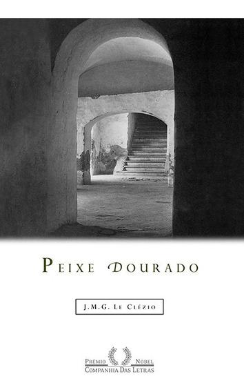 Livro Peixe Dourado - J. M. G. Le Clézio