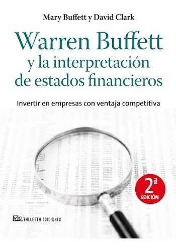 Warren Buffet Y La Interpretación De Estados Financieros