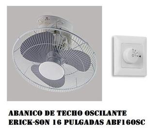 Abanico De Techo Oscilante Erick-son 16 Abf16osc Icb Techs