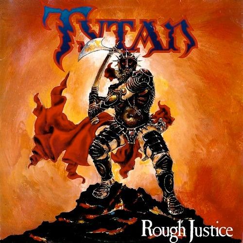 Tytan - Rough Justice (cd Lacrado - Edição Cd/dvd)