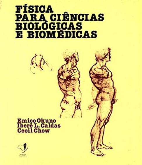 Fisica Para Ciencias Biologicas E Biomedicas - 02 Ed