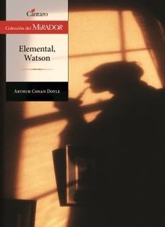 Elemental Watson 2/ed. Del Mirador Conan Doyle Sir Cantaro