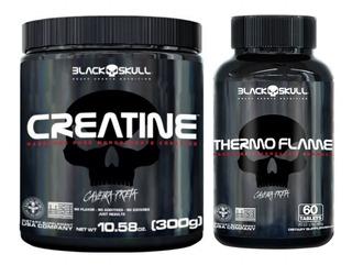 Creatina 300g Black Skull + Thermo Flame 60 Tabs Black Skull