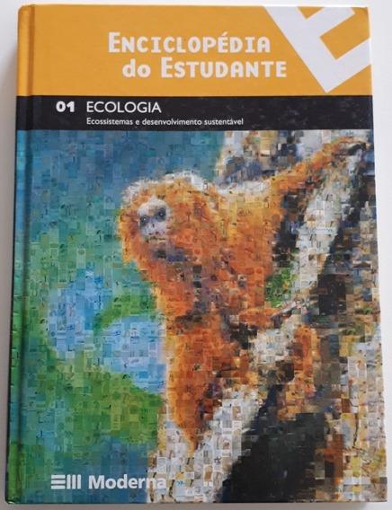 Enciclopédia Do Estudante 1 Ecologia - Capa Dura (novo)