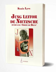 Livro Jung Leitor De Nietzsche De Sonia Lyra Novo