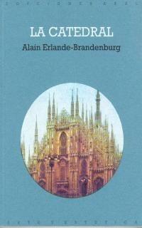 Catedral, Alain Erlande Brandenburg, Akal #