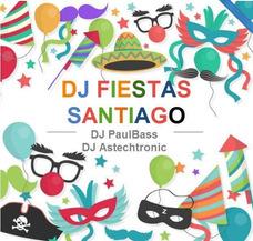 Dj Fiestas Santiago