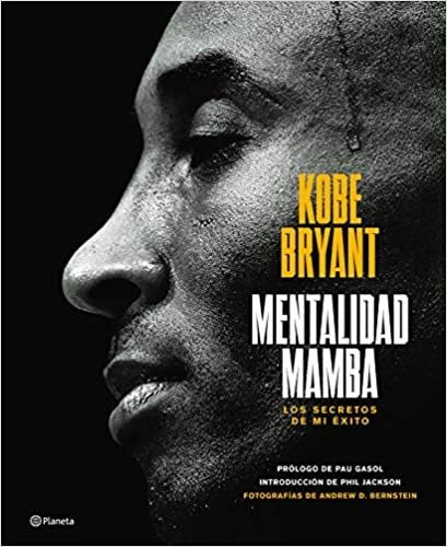 Mentalidad Mamba / The Mamba Mentalit...