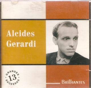 Cd Alcides Gerardi - Brilhantes - Novo***