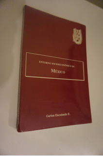 I P N Entorno Socioeconómico D México , C Escobedo Subrayado