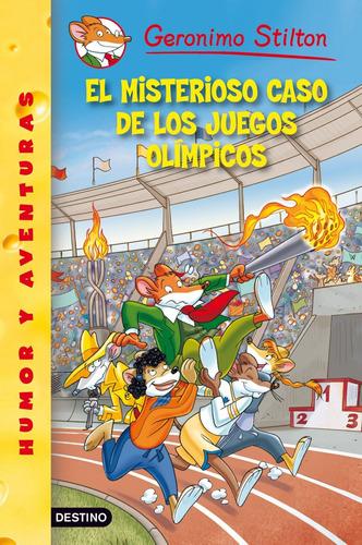 Imagen 1 de 1 de El Misterioso Caso De Los Juegos Olímpicos G.stilton