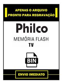 Dados Flash + Eprom Tv Philco Ph24a Lcd Resolve Cadeado