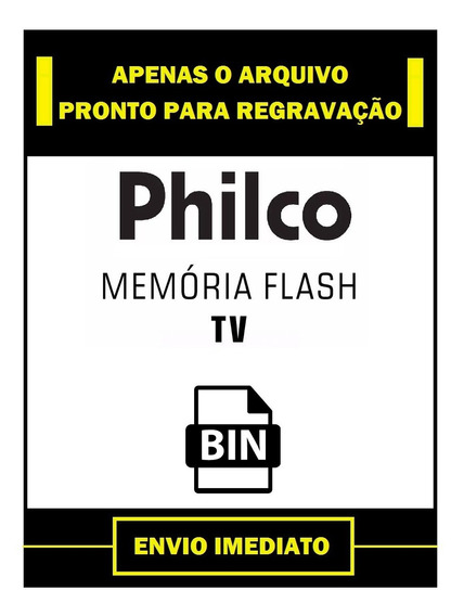 Dados Flash + Eprom Tv Philco Ph24a Lcd Resolve Cadeado